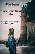 TENTE MAIS UMA VEZ by Edilene2017