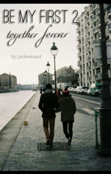 Be My First 2 - Together Forever