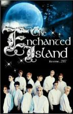 The Enchanted Island (REVISED) by iloveme_2117