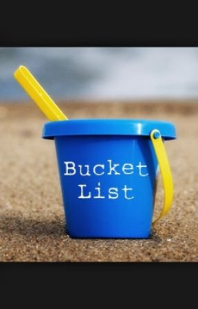 Bucket List by Smile_yourbeautiful