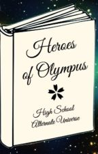 Heroes Of Olympus      High School AU by meagan902