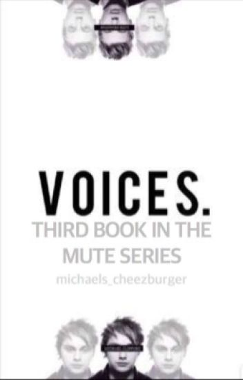 voices. • the third book in the mute. series • muke au