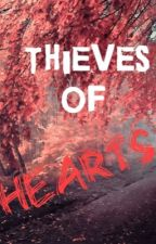 The Thieves of Hearts by Gettingwhacked
