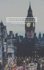 Wherever you are (Luke Hemmings-5sos) by ShayDestiiny