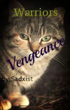 Warriors (1): Vengeance by Sadxist