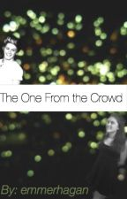 The One From the Crowd by emmerhagan