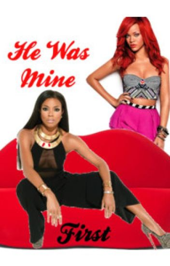 He Was Mine First (Book 2)