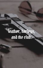 leather harleys and the club,⠀⠀⠀    soa by AWFVLTHINGS