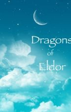 Dragons of Eldor by scribeofaraluen