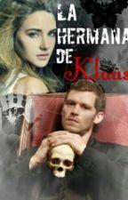 La Hermana De NiKlaus (Klaus) by LilJarie