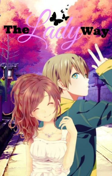 The Lady Way [OHSHC] [Kyoya]