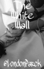The White Wall |n.h.|#wattys2015 by LondonParck