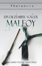 Ein Dezember voller Malfoy ✔️ by Thoronris