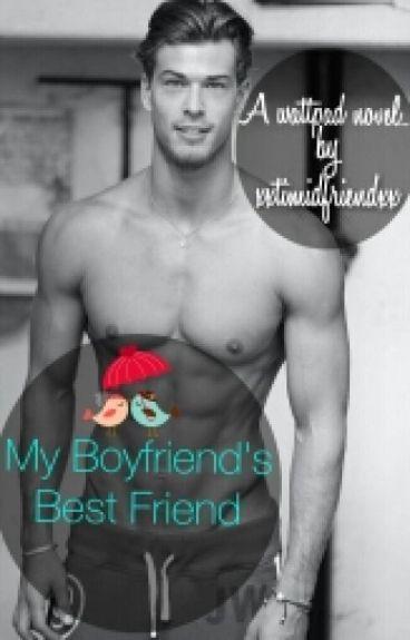 My Boyfriend's Bestfriend