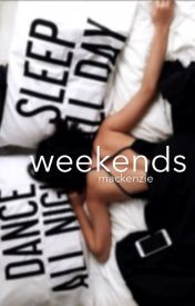 weekends | mgc by mgcliforrd