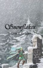 Snowflakes [Link X Reader] by phinchen217