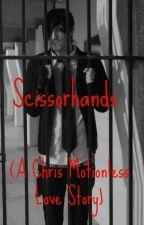 Scissorhands (A Chris Motionless Love Story) by MyChemicalKilljoy_17