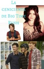 La cenicienta de Big Time Rush by maria22-