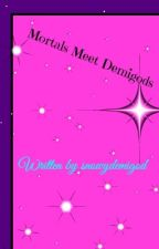 Mortals Meet Demigods (Percy Jackson Fanfiction) [Complete] by snowydemigod