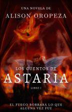 Los Cuentos de Astaria by AlisonOropeza20