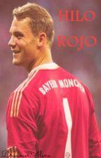 Hilo Rojo | Manuel Neuer by DreamerAlexa