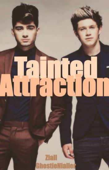 Tainted Attraction (Ziall)