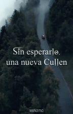 Sin esperarlo, una nueva Cullen by SandyMichaelis