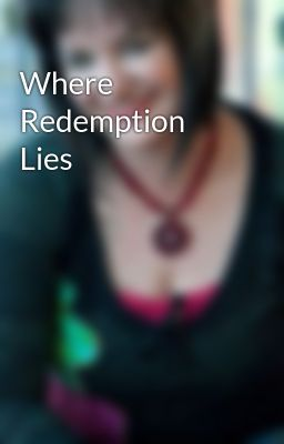Where Redemption Lies