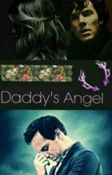 Daddy's Angel (A Jim Moriarty FanFiction) *Sequel To: The Password Is...* by xoxLittleLottiexox