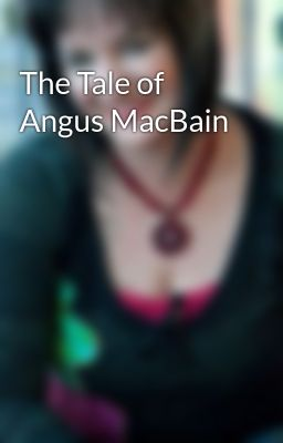 The Tale of Angus MacBain