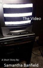 The Video by Sammiebanban