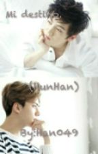 Mi destino. (HunHan) by Han049
