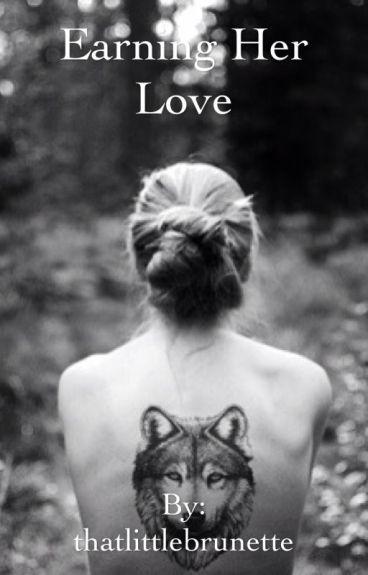Earning her Love