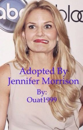 Adopted by Jennifer Morrison by ouat1999