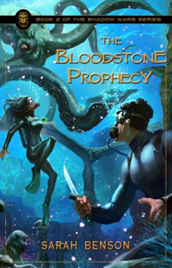 The Bloodstone Prophecy - Book 2 (complete)