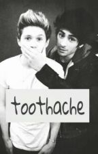 toothache - ziall by insanelyzayn