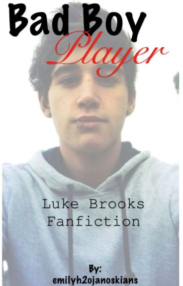 Bad boy player (luke Brooks) | Completed |