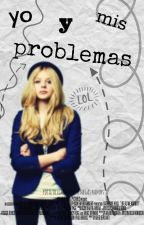 yo y mis problemas by pdiasdelcanto
