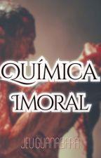 Química Imoral by JeuGuanabara