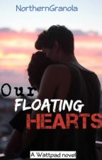 Our Floating Hearts by NorthernGranola