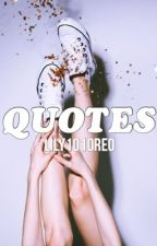 Quotes by lily101oreo