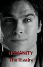 """Humanity 4 """"The Rivalry"""" by Fiveboyfriends"""