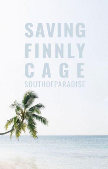 Saving Finnly Cage
