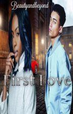 First Love  [Urban] by beautyandbeyond