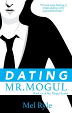 Dating Mr. Mogul (Book 2 of Mr. Mogul series) SAMPLE by MelonDiaries
