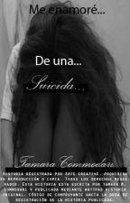 «Me enamoré de una suicida.»  r.d.g by PolloALaNaranja