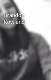 Brandon Rowland by anabella289