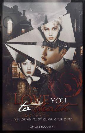 Love You To Death [Kyungsoo] by MyOnlySarang