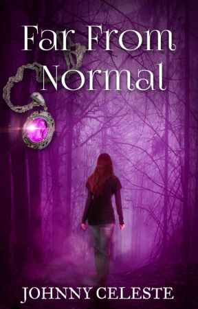 Far From Normal (Phenomenal Teens Series - Book 1) by JohnnyCeleste