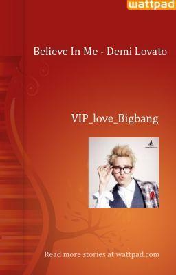 Đọc truyện Believe In Me - Demi Lovato